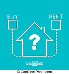 Concept of choice between buying and tenancy. Symbol home...