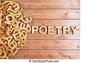 Word poetry made with wooden letters - Word poetry made with...