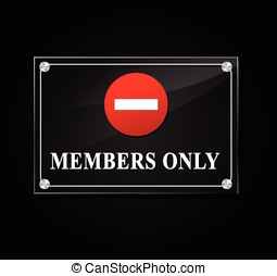 members only sign