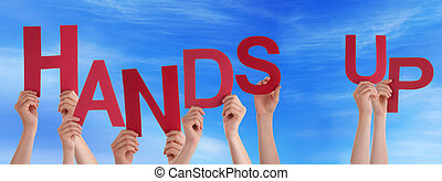 People Hands Holding Red Word Hands Up Blue Sky - Many...