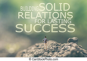 Building Solid Relations For Lasting Success - Concept of...