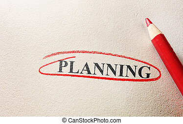 Planning - Red circle and pencil with Planning text...