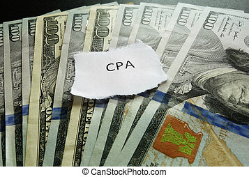 CPA money - CPA paper scrap on money - Certified Public...