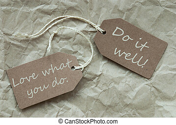 Two Beige Labels With Quote Love Do Well Paper Background -...