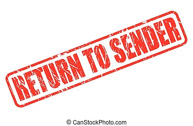 Return to sender red stamp text