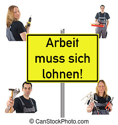 make work pay - Workers and Shield with the german words...