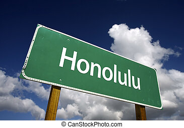 Honolulu Green Road Sign - Honolulu Road Sign with dramatic...