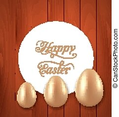 Celebration card with Easter golden eggs on wooden red...