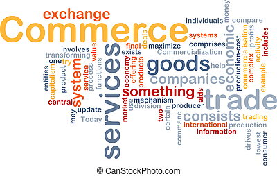 Commerce word cloud - Word cloud concept illustration of...