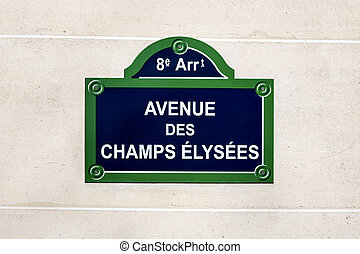 Champs Elysees street sign - The Avenue des Champs Elysees...