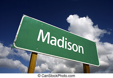 Madison Green Road Sign - Madison Road Sign with dramatic...