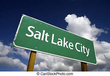 Salt Lake City Green Road Sign - Salt Lake City Road Sign...