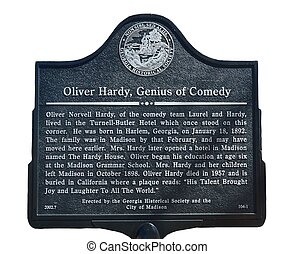 Historic Sign - Historic sign dedicated to Oliver Hardy of...