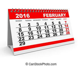 Calendar February 2016. - Calendar February 2016 on white...