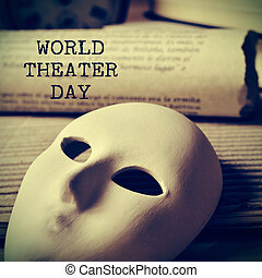 world theater day, with a retro effect - the text world...