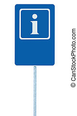 Info sign in blue, white i letter icon and frame, blank empty