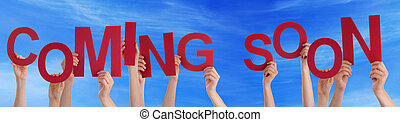 People Hands Holding Red Word Coming Soon Blue Sky - Many...