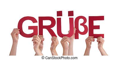 People Holding Straight German Word Gruesse Means Regards