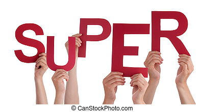 Many People Hands Holding Red Word Super - Many Caucasian...