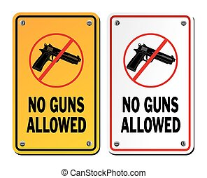 no guns allowed - warning signs - suitable for warning signs
