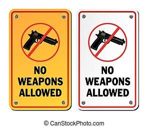 no weapons allowed - notice signs - suitable for warning...
