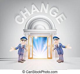 Door to Change and Doormen - Change concept of a doormen...