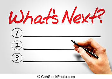 Whats Next blank list, business concept