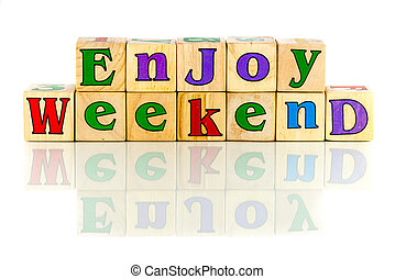 enjoy weekend colorful words on the white background