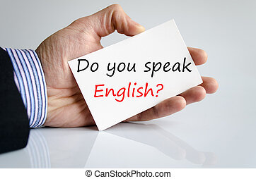 Do You speak English?? - Bussines man hand with text Do You...