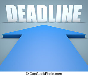 Deadline - 3d render concept of blue arrow pointing to text.