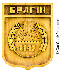 Coat of arms of city Bragin, Belarus, wood carving