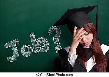 Where is job - unhappy sad student woman graduating with...