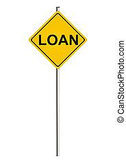 Loan. Road sign. Raster.