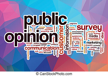 Public opinion word cloud with abstract background