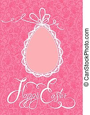 Easter greeting card with lace egg with ribbon on pink...