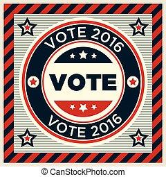 patriótico, cartel,  2016, votación