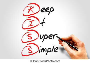 Keep It Super Simple KISS, business concept acronym