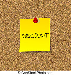 Yellow stick note paper with word DISCOUNT pinned on cork board