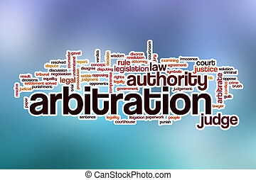 Arbitration word cloud with abstract background -...