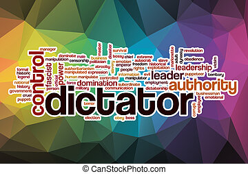 Dictator word cloud with abstract background - Dictator word...