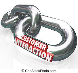 Customer Interaction 3d Words Chain Links Partnership...