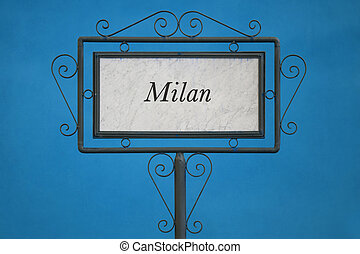Milan City on a Signboard. Light Blue Background.