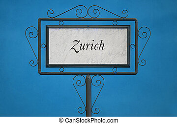 Zurich on a Signboard. Light Blue Background.