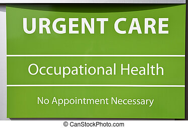 Urgent Care Sign - New Urgent Care and Occupational Health...