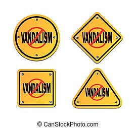 stop vandalism - roadsigns - suitable for warning sign
