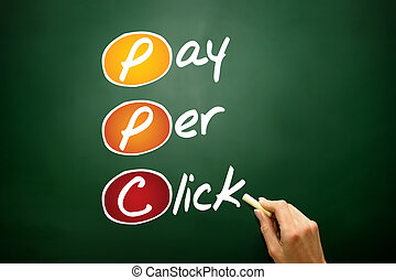 Pay per click PPC, business concept acronym on blackboard