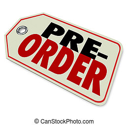 Pre-Order Price Tag Store Merchandise Sell Buy Early Sale -...
