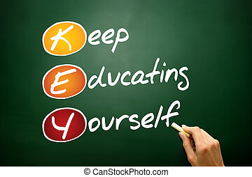 Keep Educating Yourself (KEY), business concept acronym on...