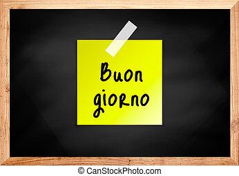 Buongiorno on wood blackboard in black color