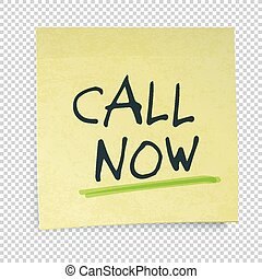 Yellow sticky notes with Call Now Message